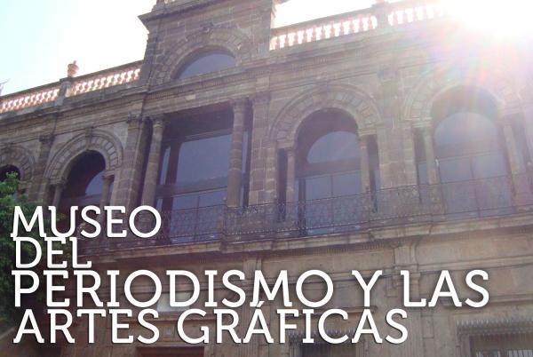 Museo del Periodismo y las Artes Gráficas